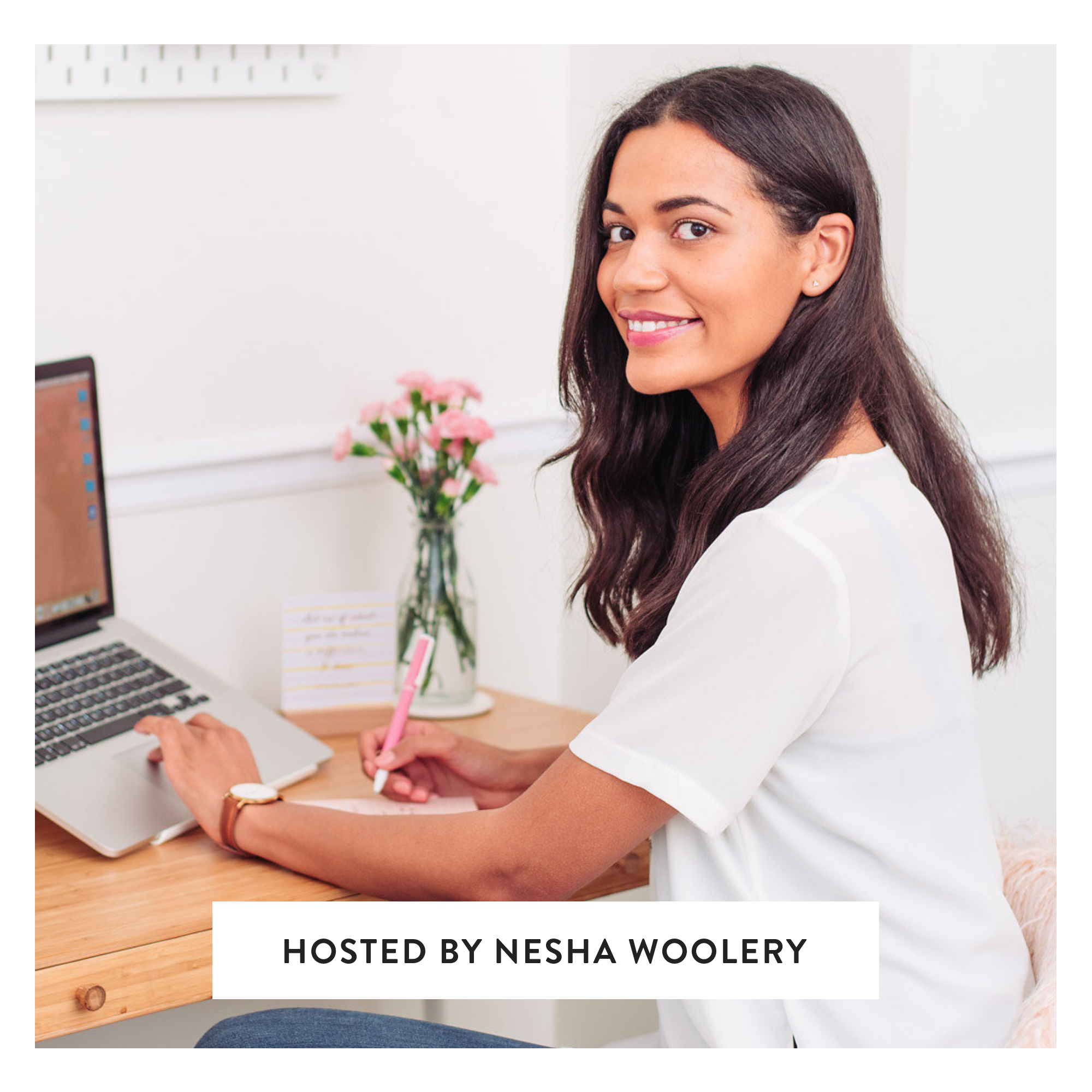 HOSTED BY NESHA WOOLERY.png