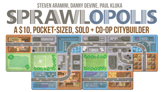 Sprawlopolis - Jackhammers chattering, trucks beeping, engines roaring, the sounds of construction are everywhere. Sprawlopolis is growing and YOU are in charge of it all. The last team of planners couldn't cut it, so the city turned to your team, the best of the best. If anyone can turn this tiny town into a thriving civic center, it's you. In Sprawlopolis, 1-4 players work together to build a new city from the ground up. Using only 18 cards and a variable scoring system, the game is never the same twice. Campaign Ends: May 2, 2018 [FUNDED!](description from the publisher)
