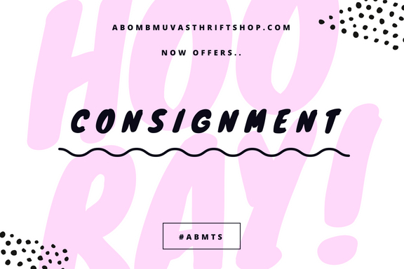 ABMTS CONSIGNMENT... - SUPER BUSY?Want to clean out your closet?