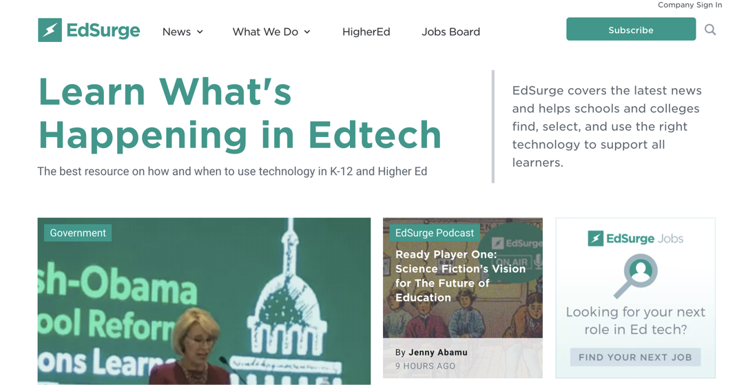 EdSurge - EdSurge is the leading resource for how and when to use technology in K-12 and Higher Ed.We trained their digital marketing team to scale visitors and drive sales team leads.