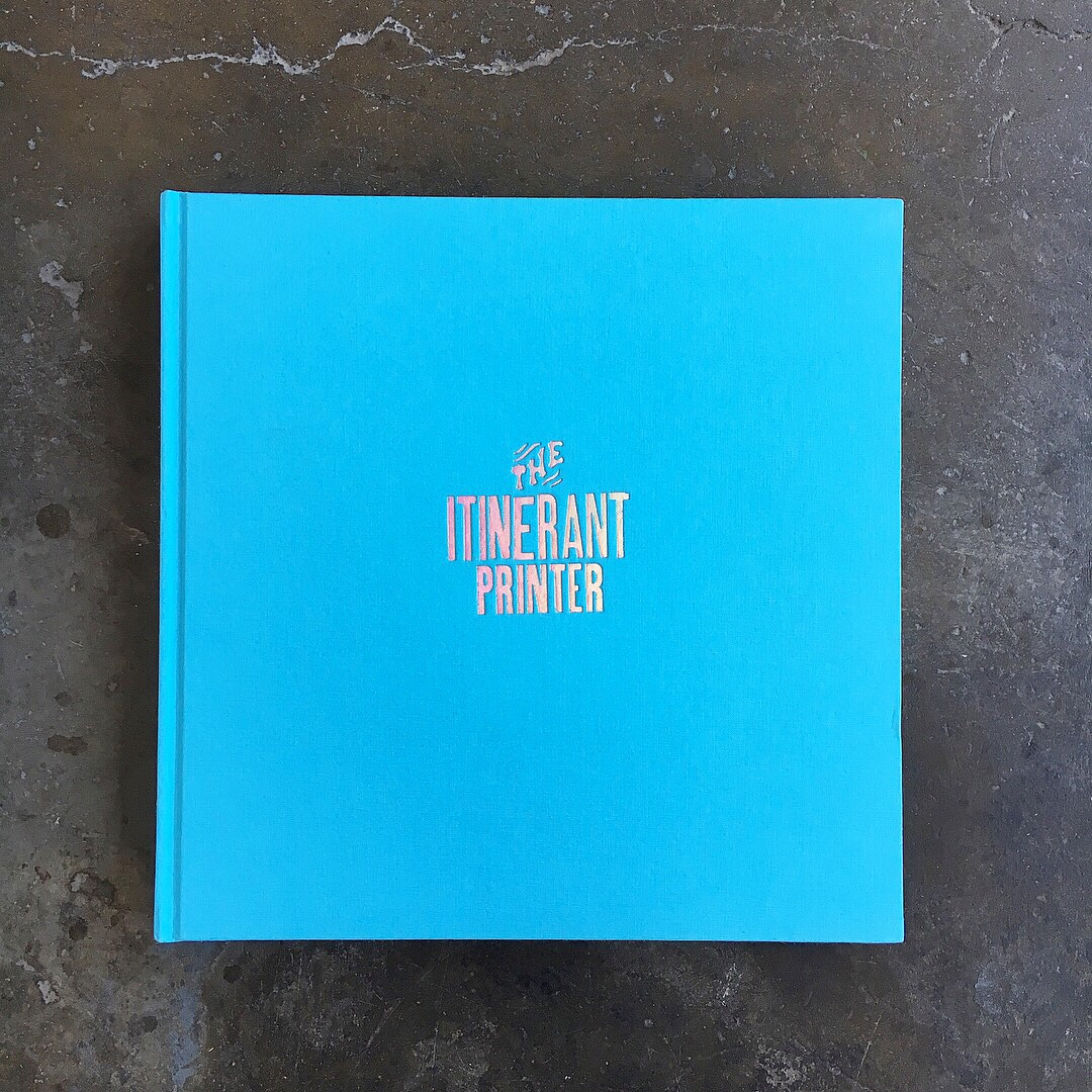The Itinerant Printer Book // layout & design Image: book cover with holographic foil