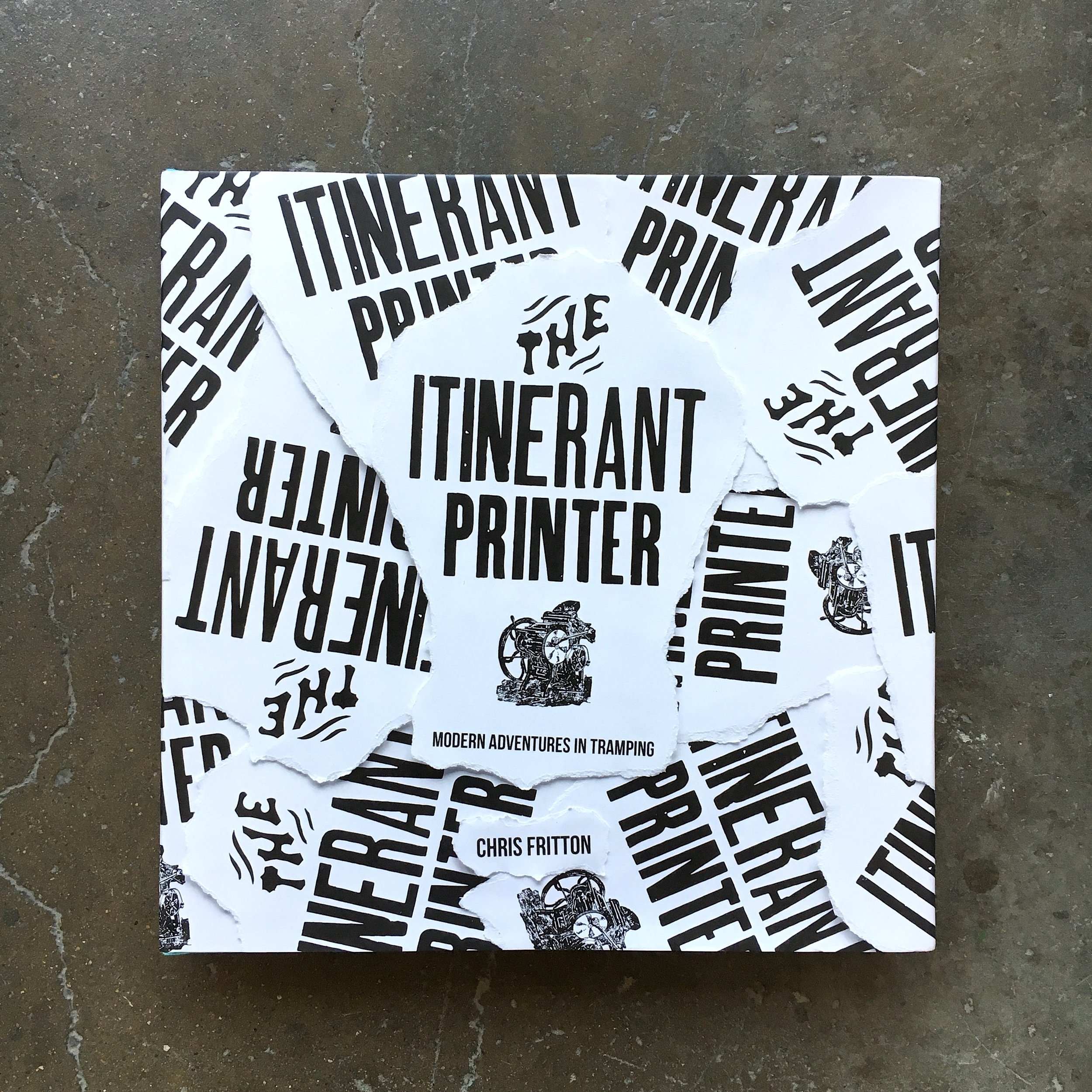 The Itinerant Printer Book // layout & design Image:  book jacket