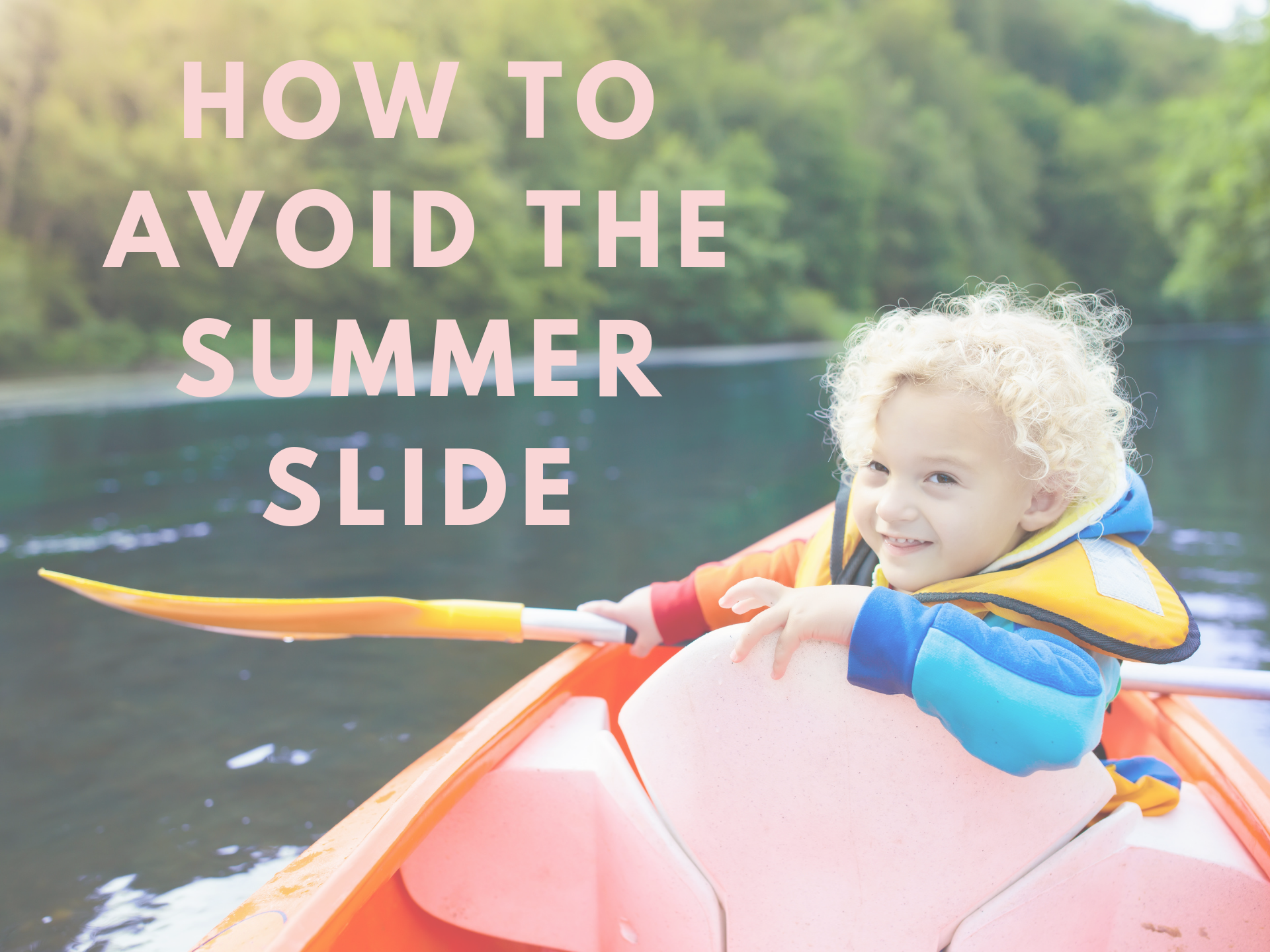 How to Avoid the Summer Slide.png