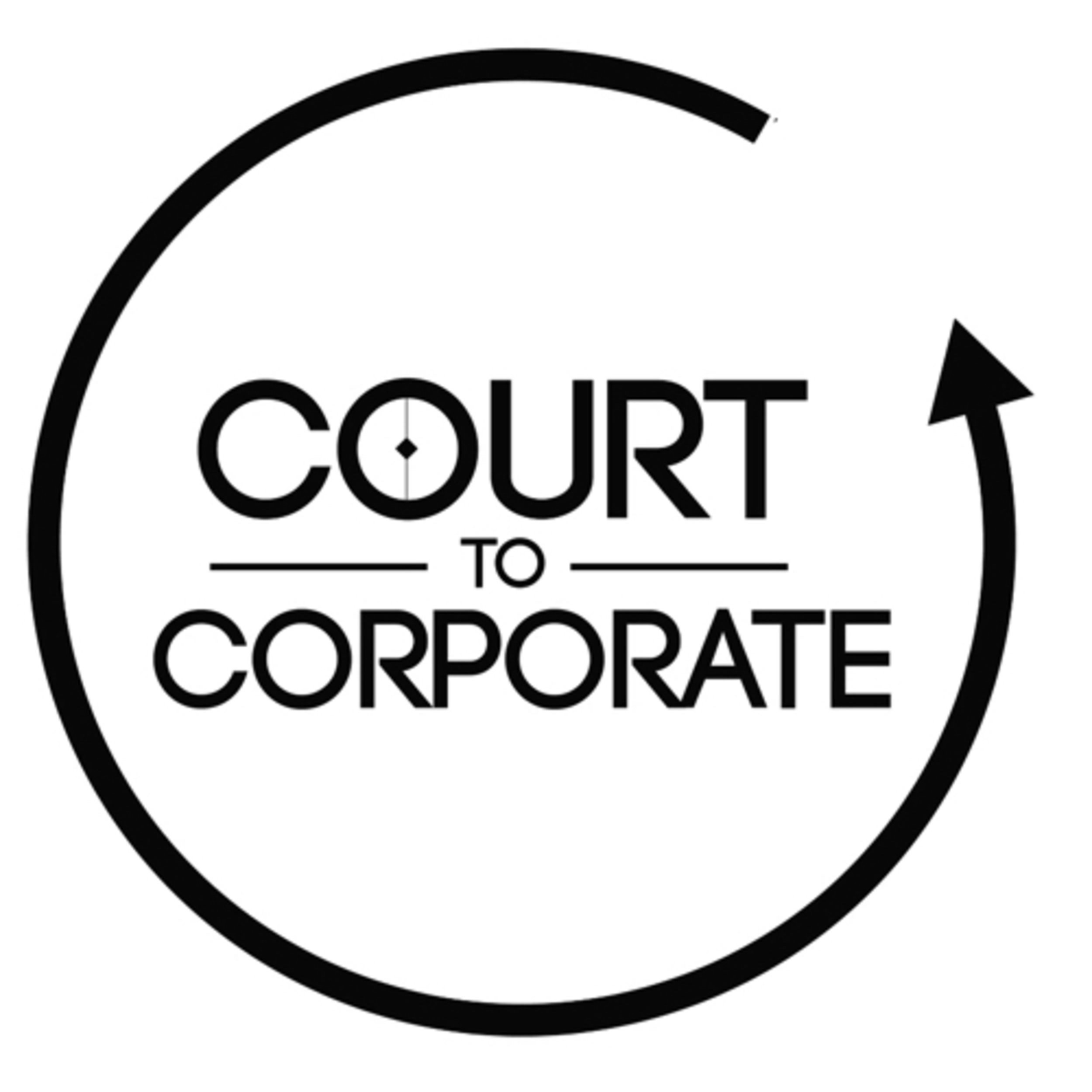 Court To Corporate