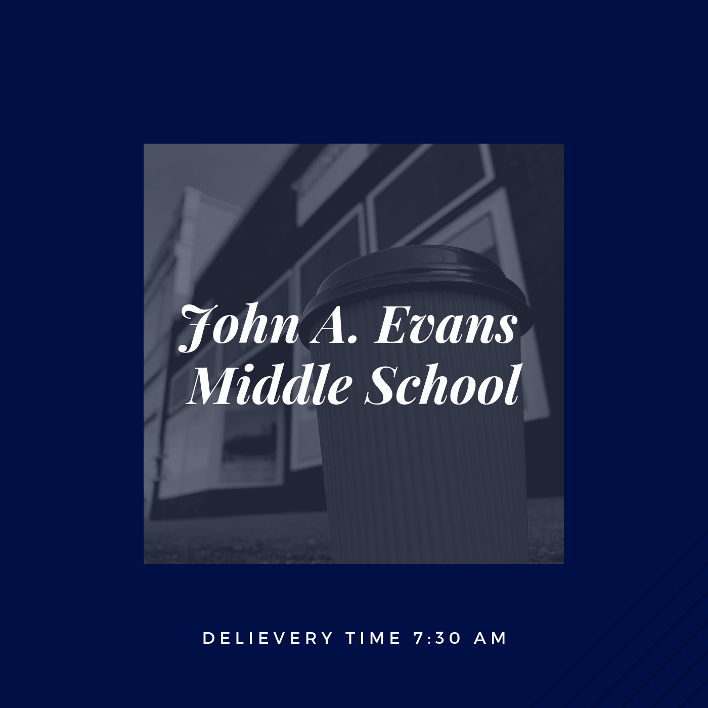 If you are an employee at John A. Evans Middle School, please click the picture above to place your order.    *Orders must be submitted before 8pm the evening before.