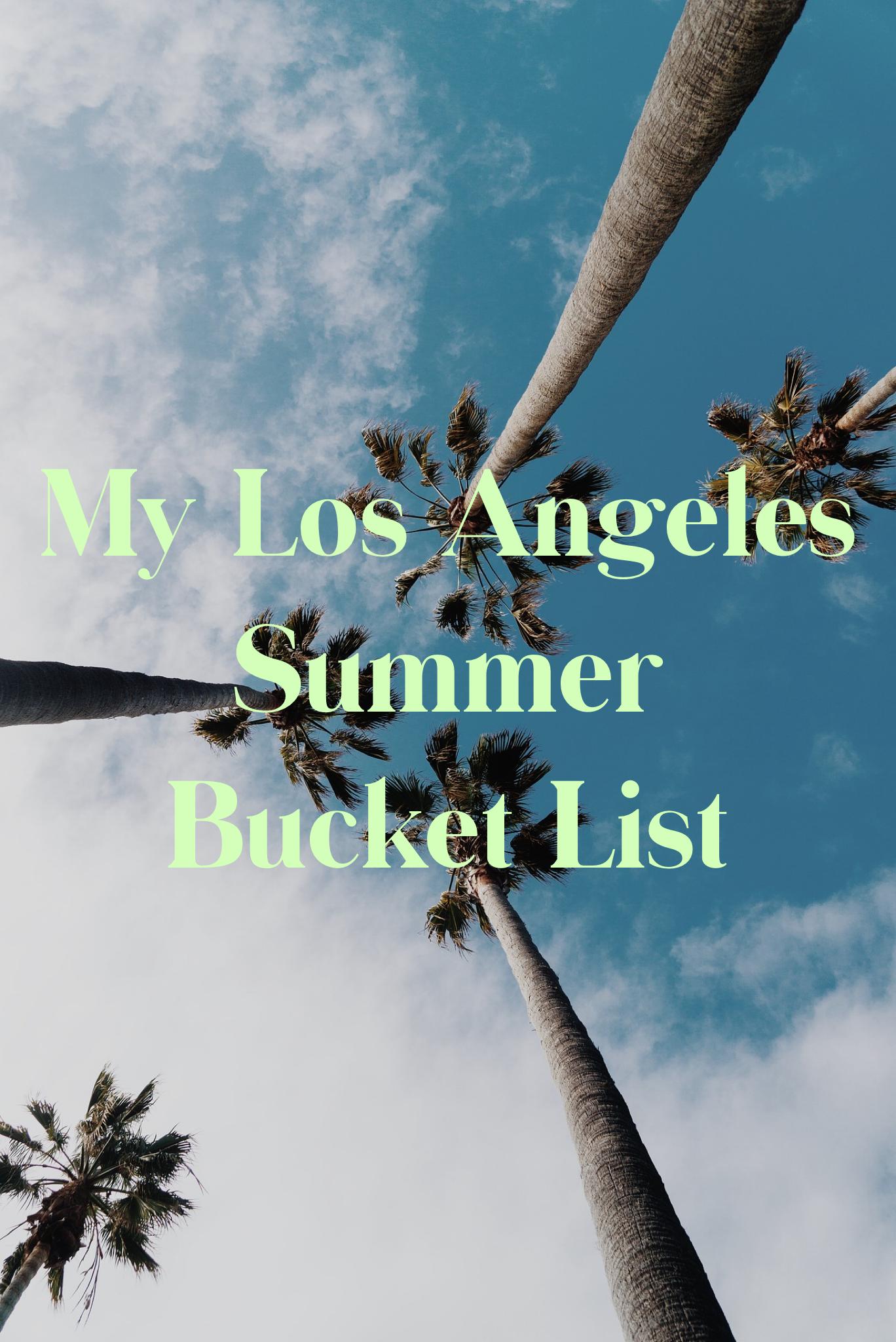 los angeles summer bucket list