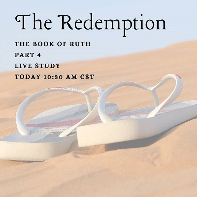 Live Bible Study today at 10:30 CST we will finish the Book of Ruth! #godsenough #womensministry #livestudy #thebookofruth #theredemption