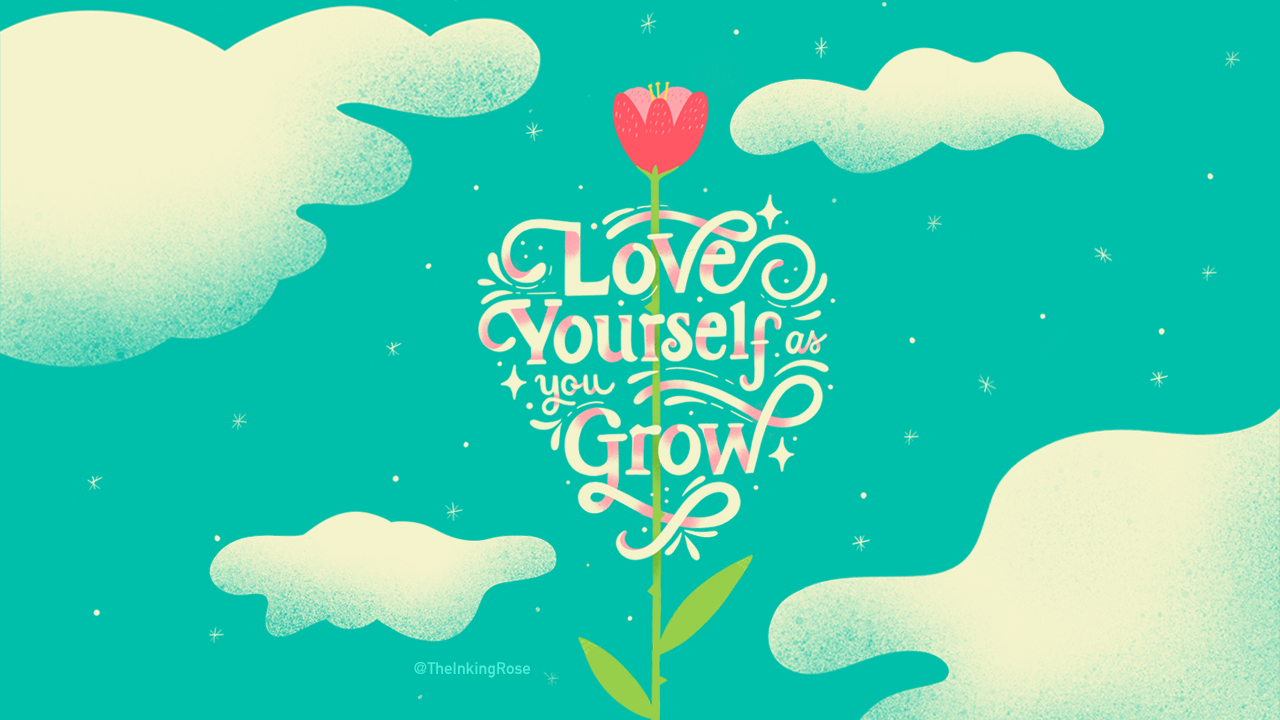 Love Yourself As You Grow.png
