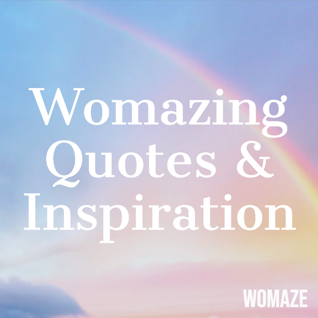 Downloadable Quotes — Womaze