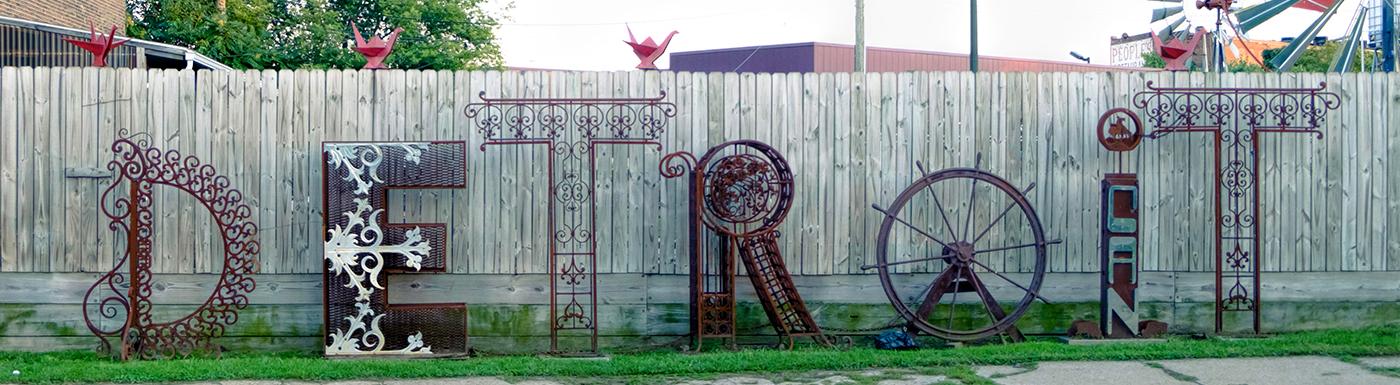 Metal Sculpture:  DETROIT  - Carl Nielbock:  https://www.facebook.com/CAN-Art-Handworks-159183320779016/