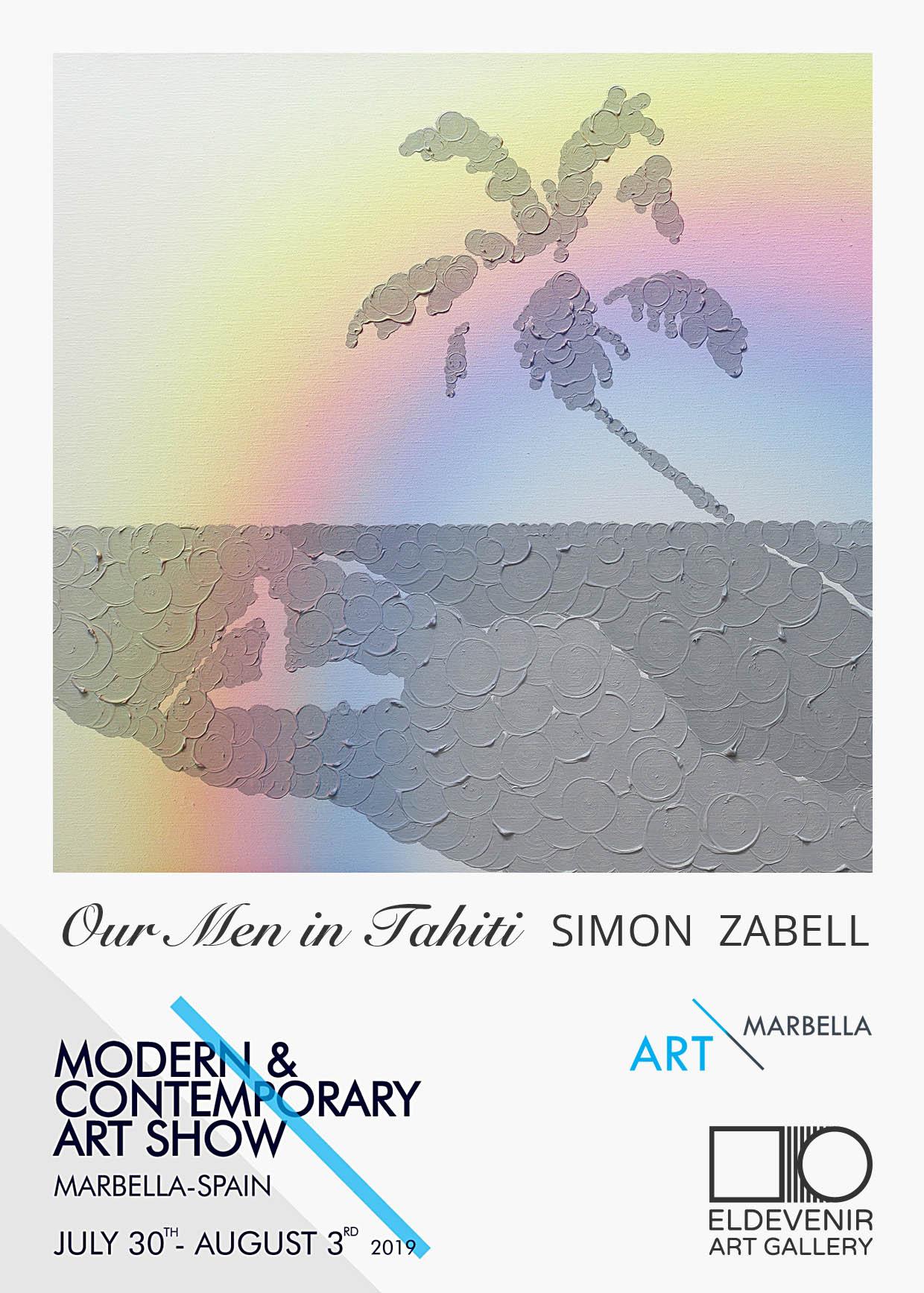Simon Zabell, ARTMARBELLA - 30 julio - 3 agosto 2019Booth J 14Modern & Contemporary Art ShowPalacio de Congresos y Exposiciones de MarbellaMarbella, Málaga, España.
