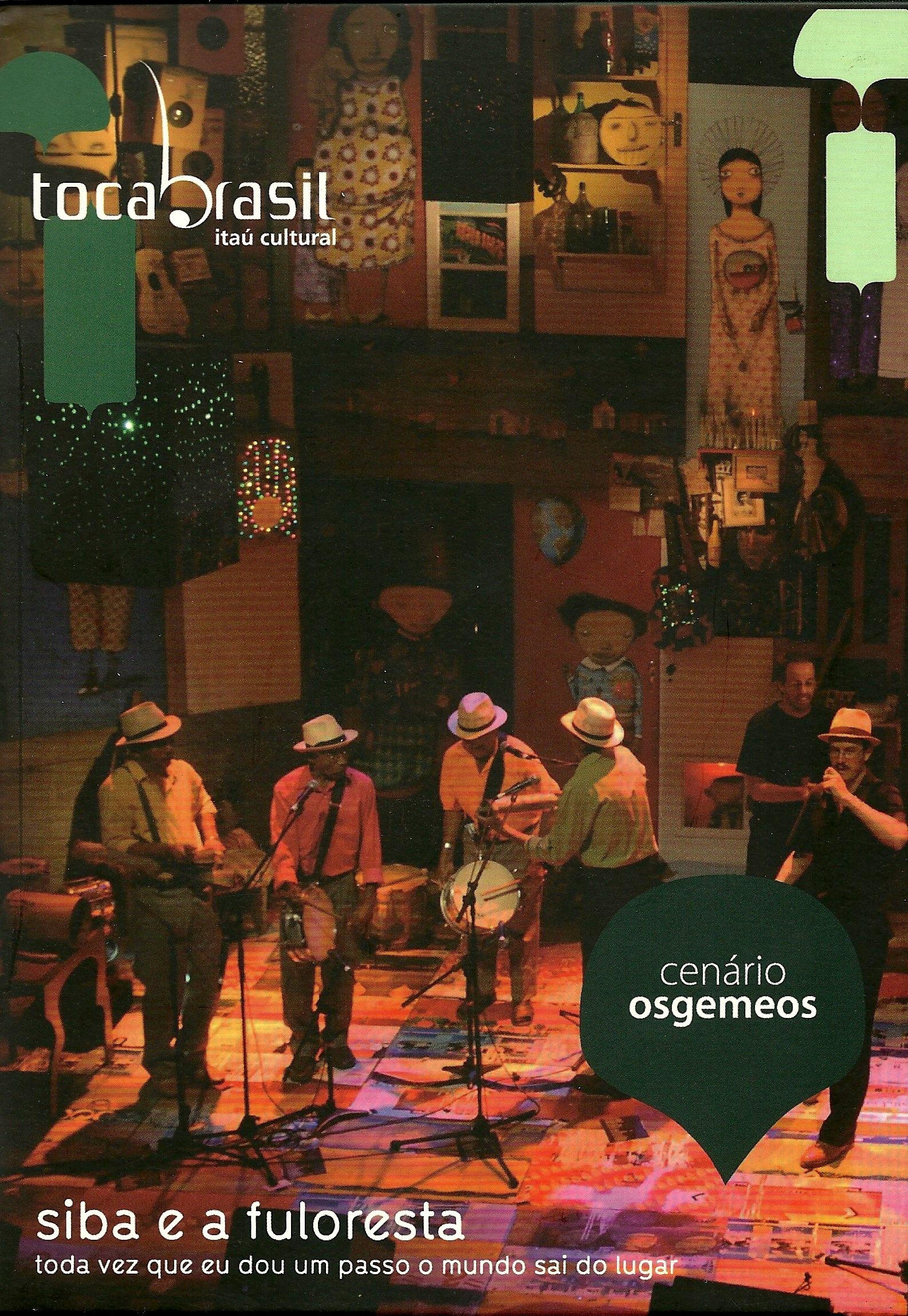24 2008 DVD Toda Vez Que Eu Dou Um Passo - Siba e a Fuloresta.jpg