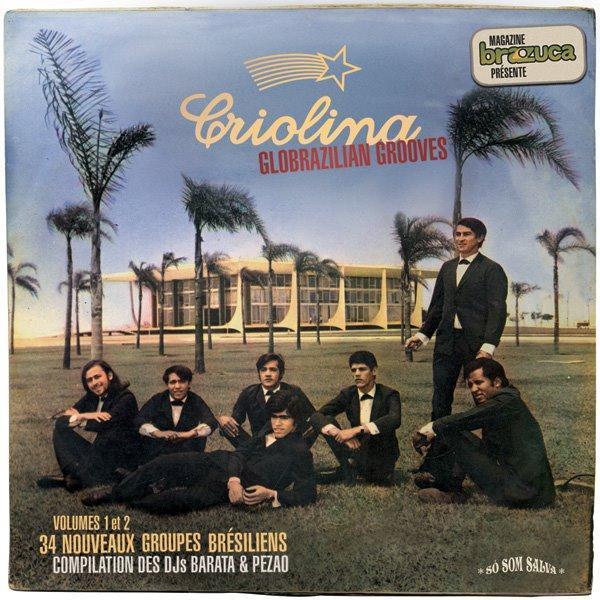 52 2008 Criolina - Globrazilian Grooves Volumes 1 et 2.jpg