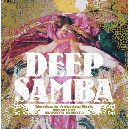 54 2006 Deep Samba - Nordeste Atomico Vol 2.jpg