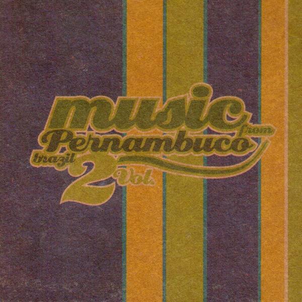 57 2005 Music From Pernambuco Brazil Vol 2.jpg