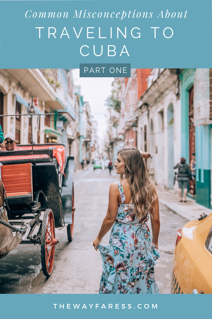 Misconceptions About Traveling to Cuba: Part 1