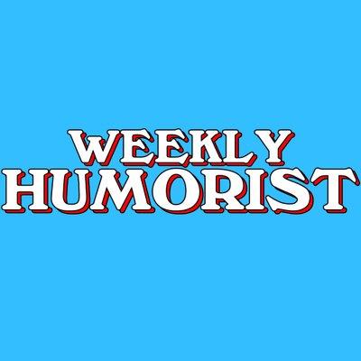 Weekly Humorist hXgsAk5Y_400x400.jpg