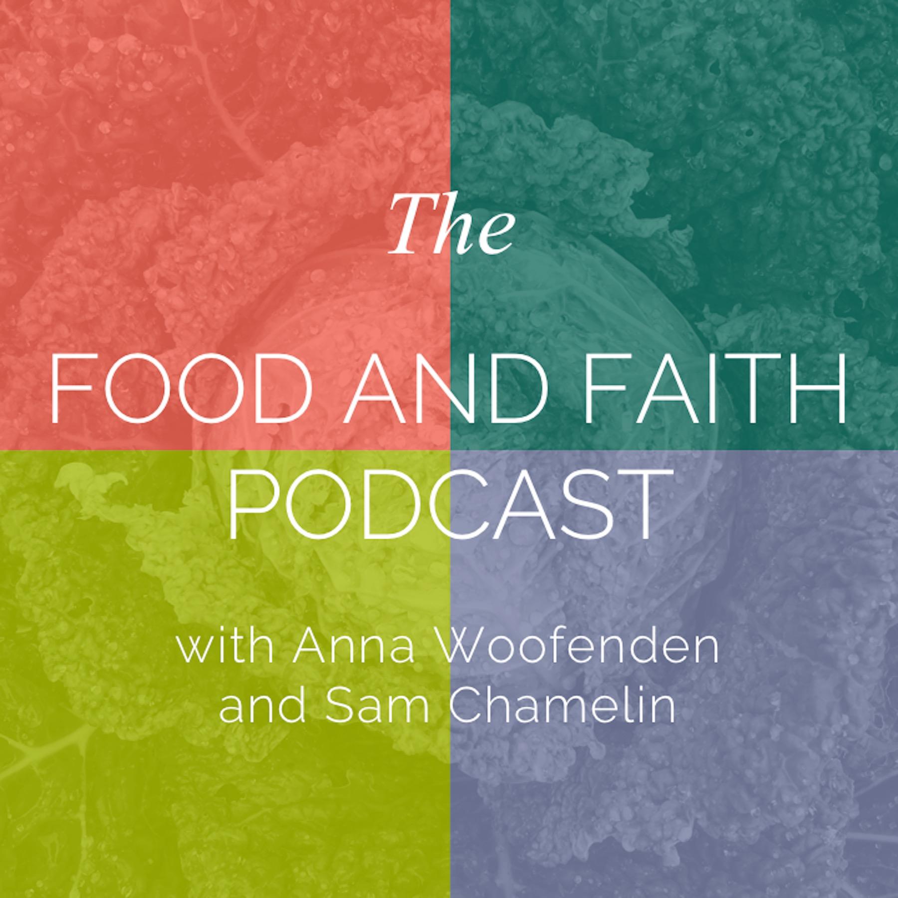 Food and Faith Podcast.jpeg