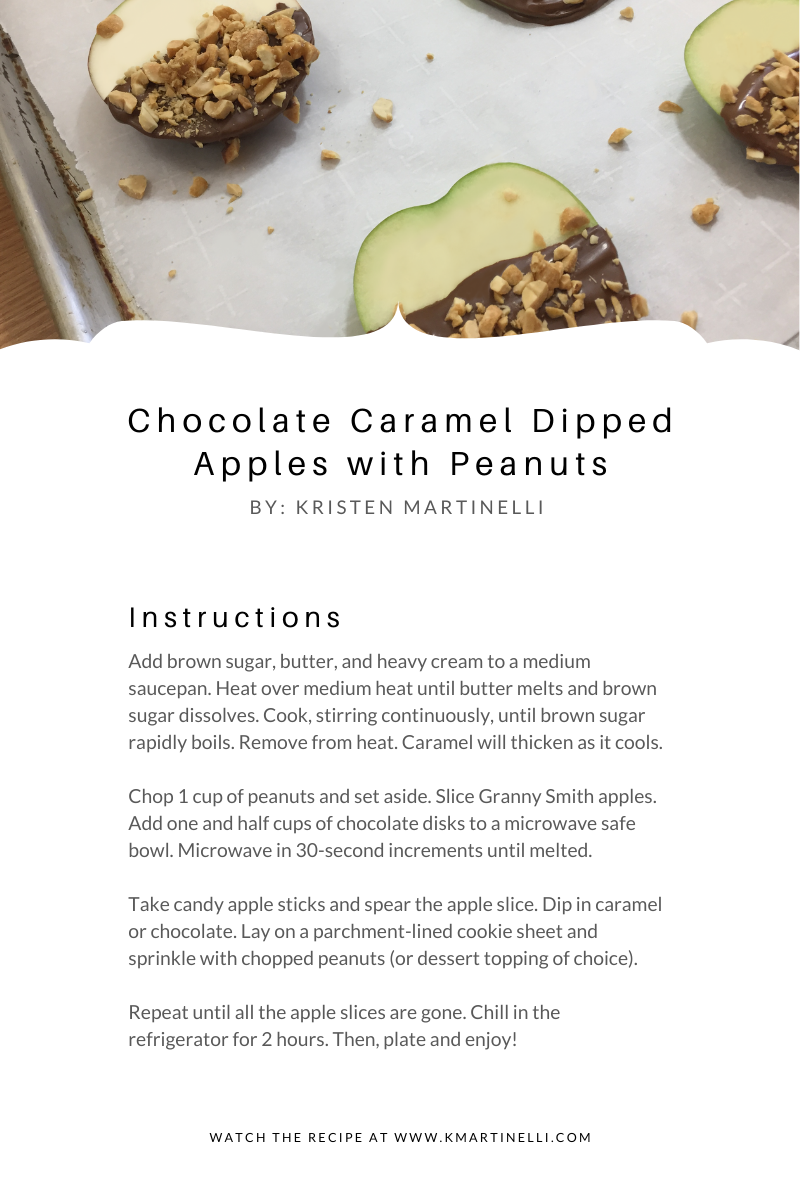 Chocolate Caramel Dipped Apples with Peanuts_ Instructions_K.Martinelli Blog _ Kristen Martinelli.png