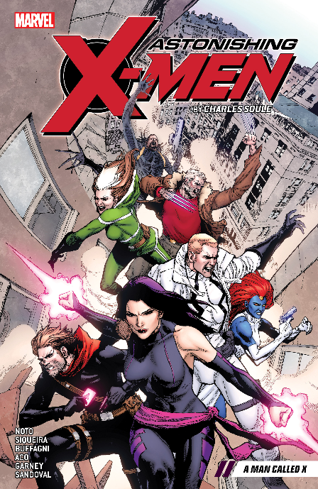 Astonishing X-Men by Charles Soule Vol. 2: A Man Called X