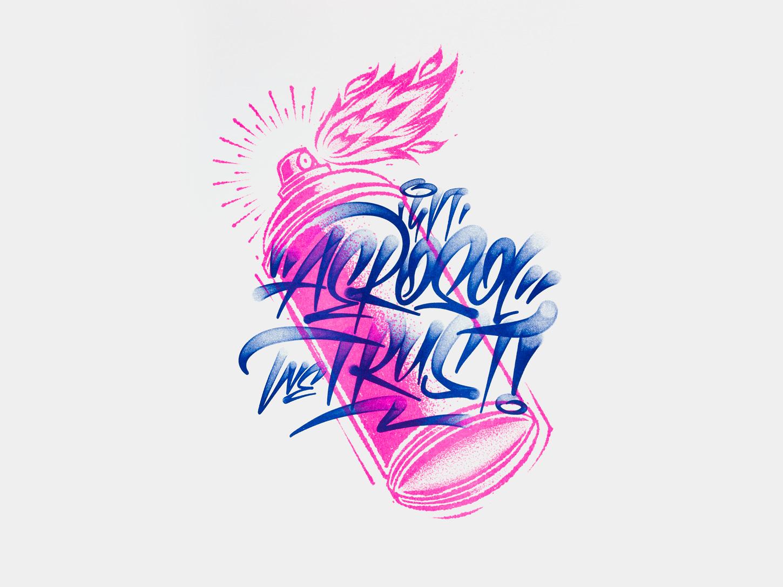 In-Aerosol-We-Trust---Riso-Print---Joan-Quiros-lettering-1.jpg