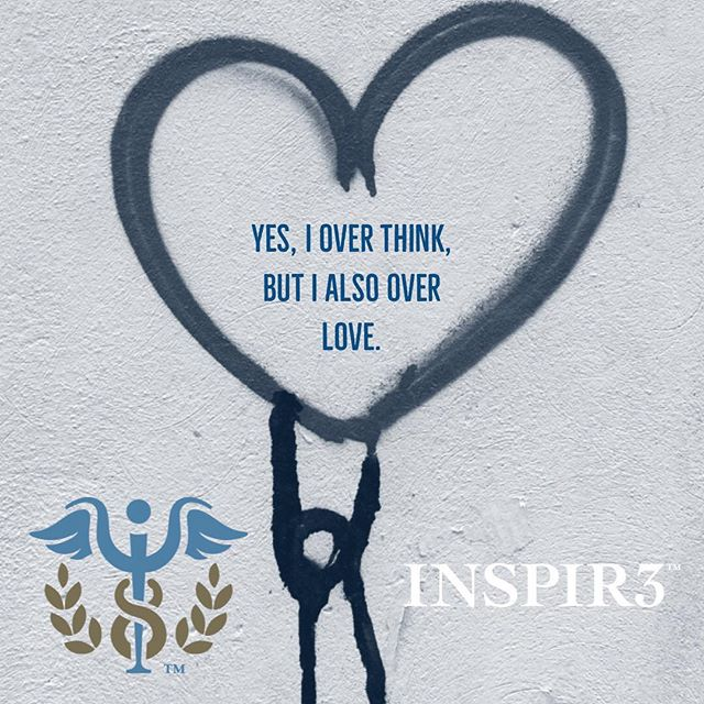 """""""Yes, I overthink, but I also over love."""" Our """"overthinking"""" doesn't have to stop us from loving💙 . . . . . . . . #INSPIR3 #MentalHealthAwareness #helphealinghope #solution #mentalhealth #mentalhealthmatters #youmatter #mentalhealthsolution #inspire #mentalwellness #begreater #together #community #family #friends #bringmentalwellness #inspir3change #changecampaign"""