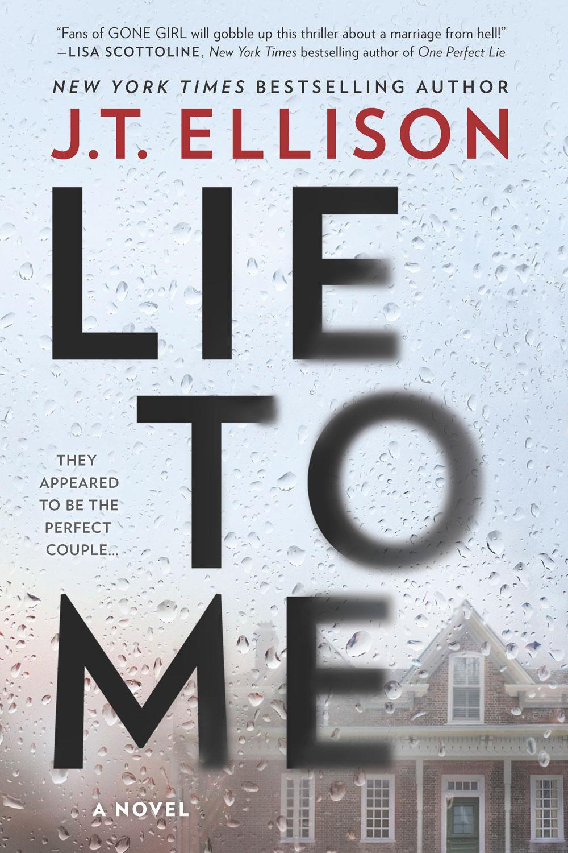 Lie-To-Me-JT-EllisonCover.jpg