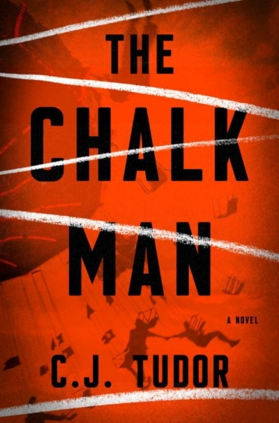 Chalk Man by C.J. Tudor