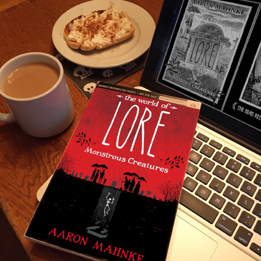 Book Review for THE WORLD OF LORE: MONSTROUS CREATURES by Aaron Mahnke