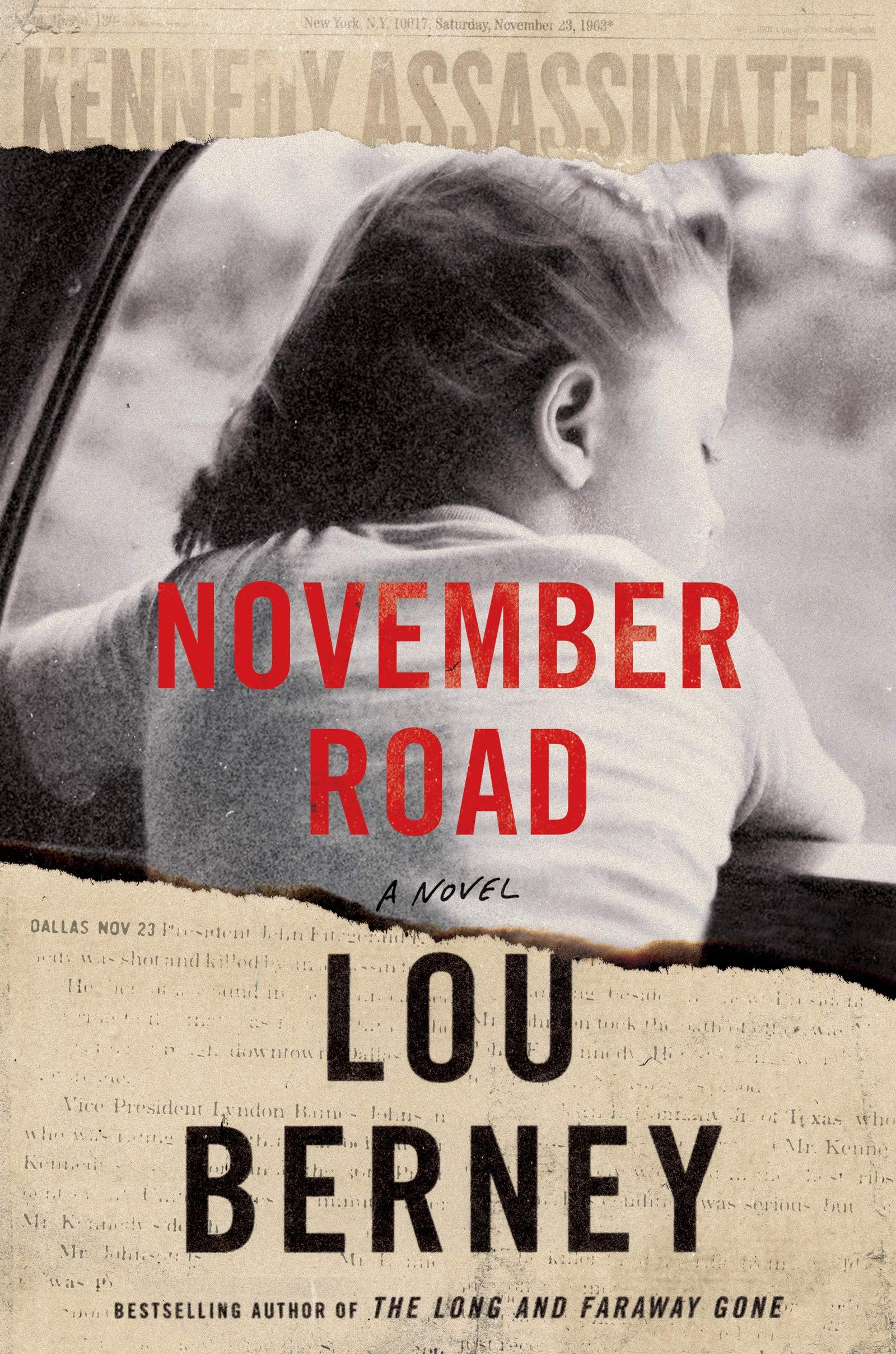 NOVEMBER ROAD by Lou Berney