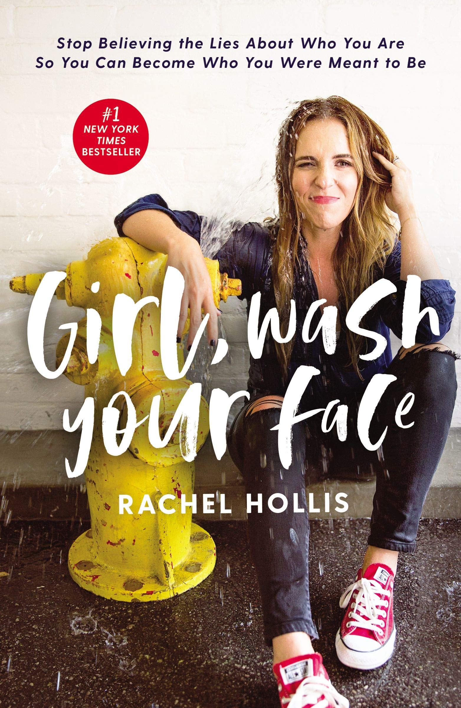 GIRL WASH YOUR FACE by Rachel Hollis