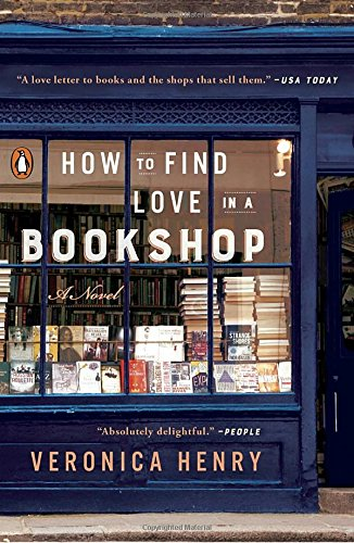 HOW TO FIND LOVE IN A BOOKSHOP: A Novel by Veronica Henry   Enter the world of Nightingale Books for a serving of romance, long-held secrets, and unexpected hopes for the future--and not just within the pages on the shelves. Emilia Nightingale is struggling to keep the shop open after her beloved father's death, and the temptation to sell is getting stronger. The property developers are circling, yet Emilia's loyal customers have become like family, and she can't imagine breaking the promise she made to her father to keep the store alive.  How to Find Love in a Bookshop  is the delightful story of Emilia, the unforgettable cast of customers whose lives she has touched, and the books they all cherish.