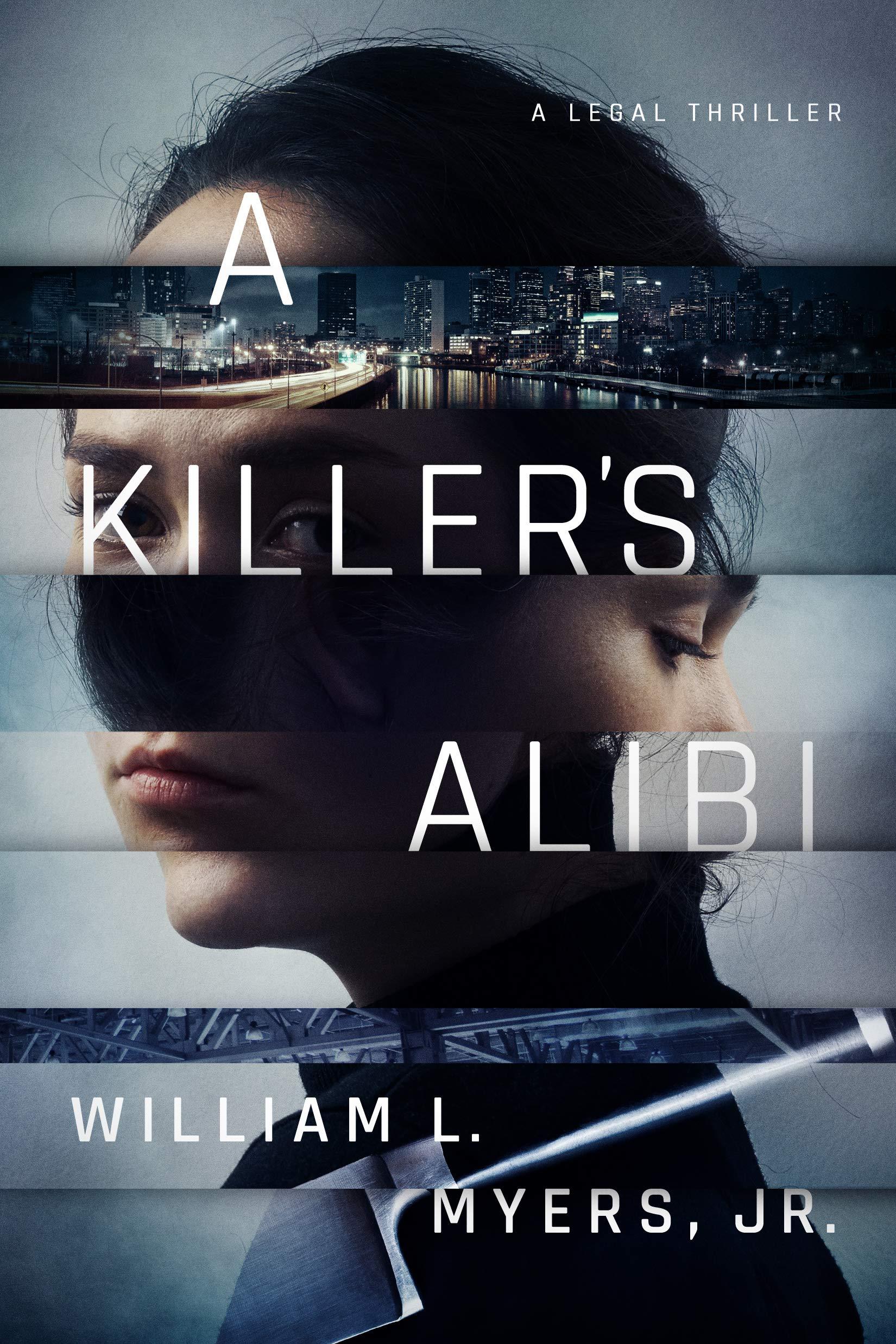 A KILLER'S ALIBI by William L. Meyers, Jr.