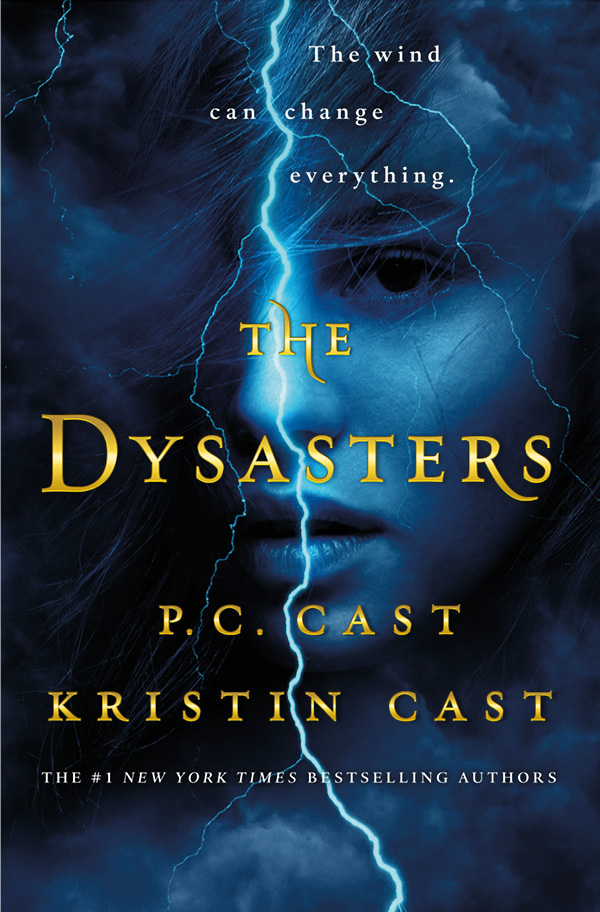 THE DYSASTERS by P.C. and Kristin Cast