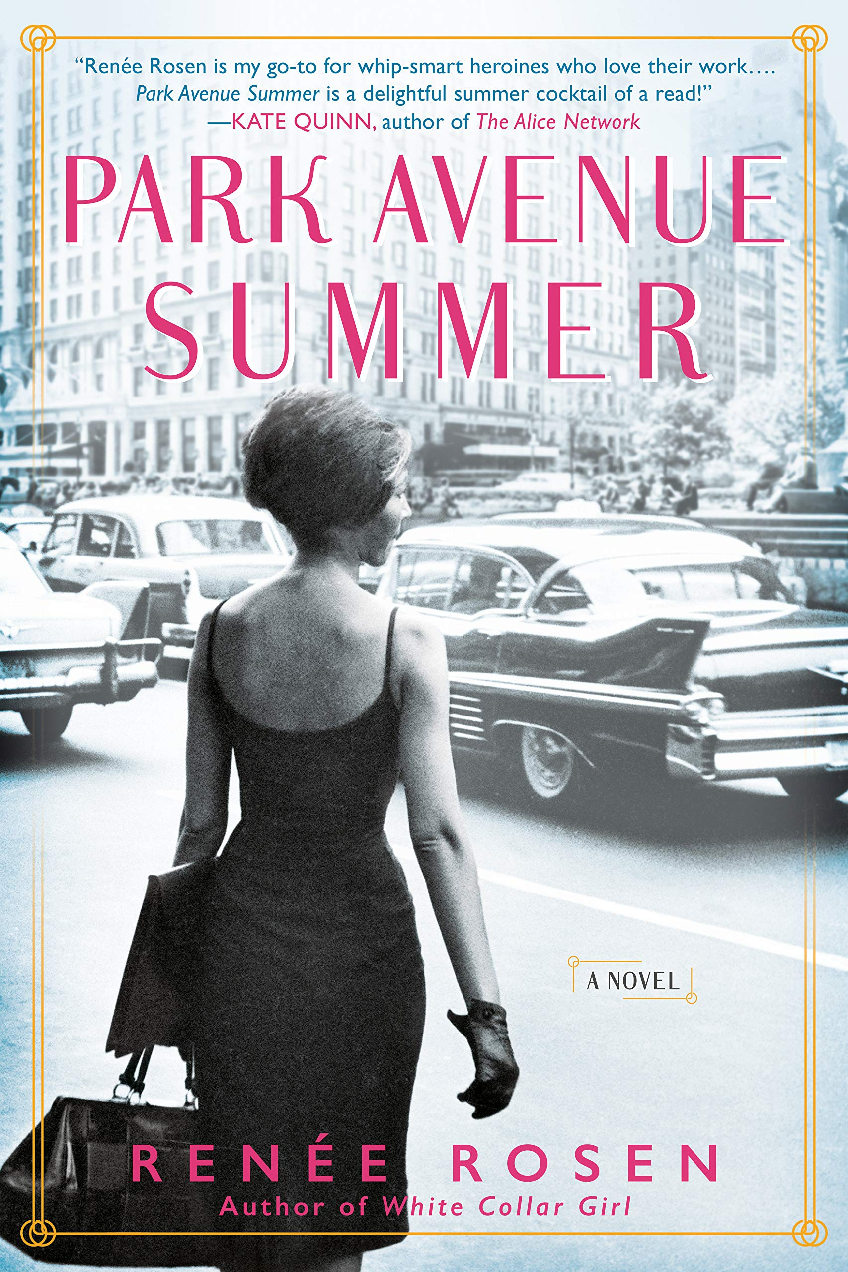PARK AVENUE SUMMER by Renee Rosen