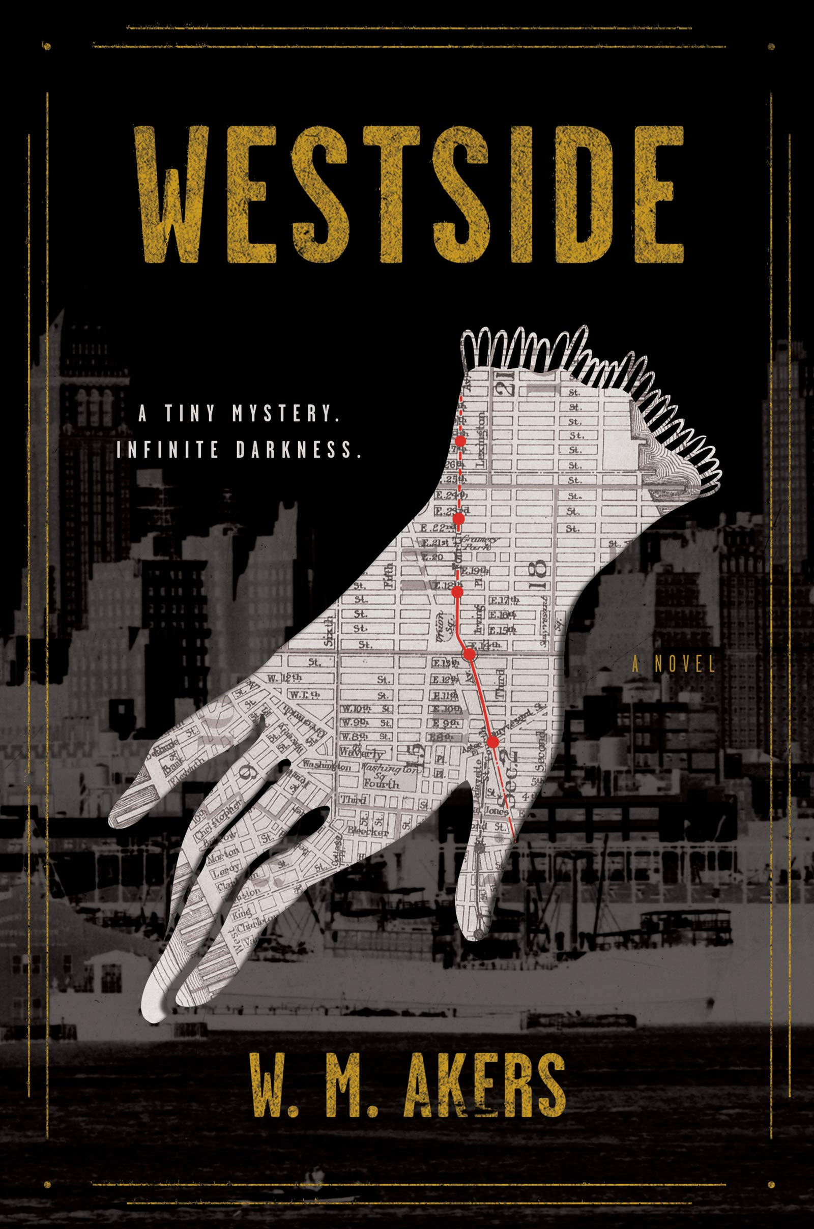 THE WESTSIDE by W.M. Akers