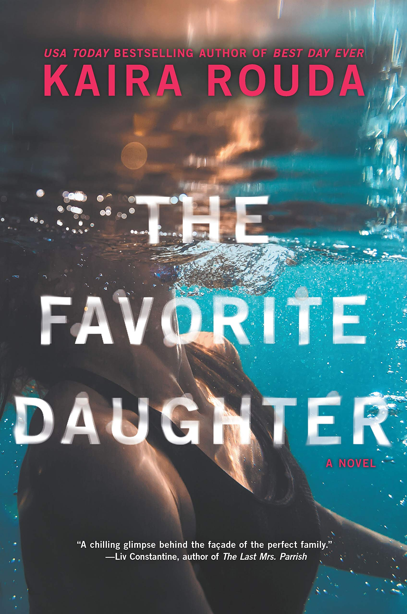 THE FAVORITE DAUGHTER by Kaira Rouda