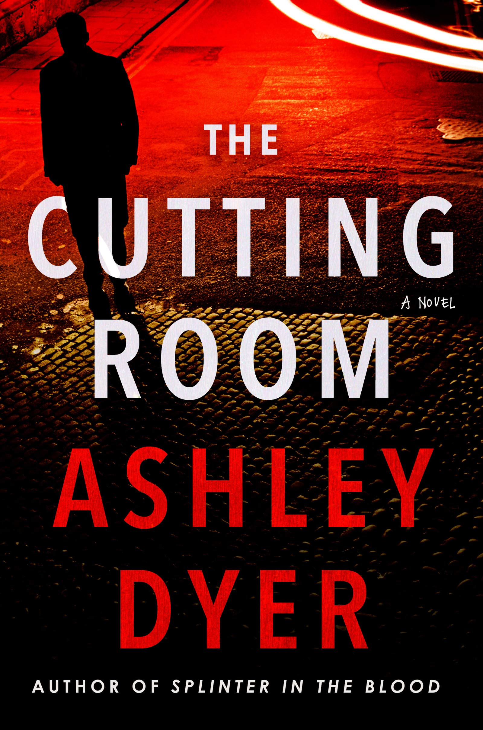 THE CUTTING ROOM by Ashley Dyer