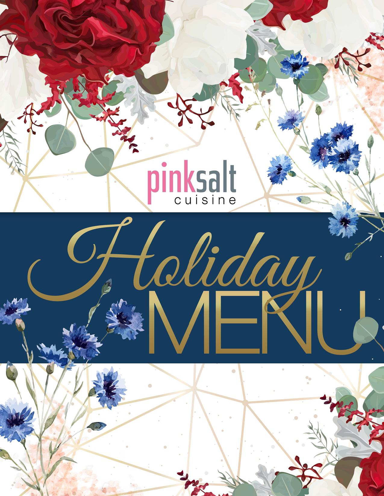 Pink Salt Cuisine - Holiday Menu