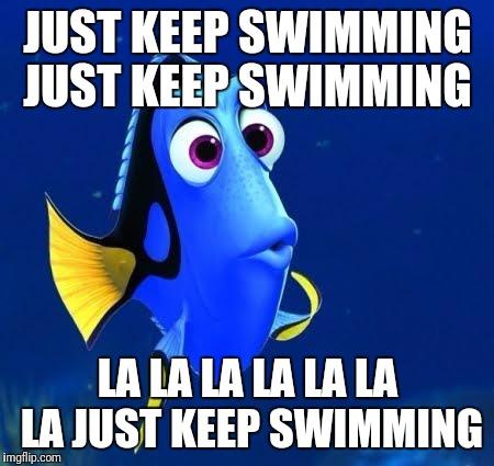 la-la-la-la-la-la-la-just-keep-swimming-meme.jpg