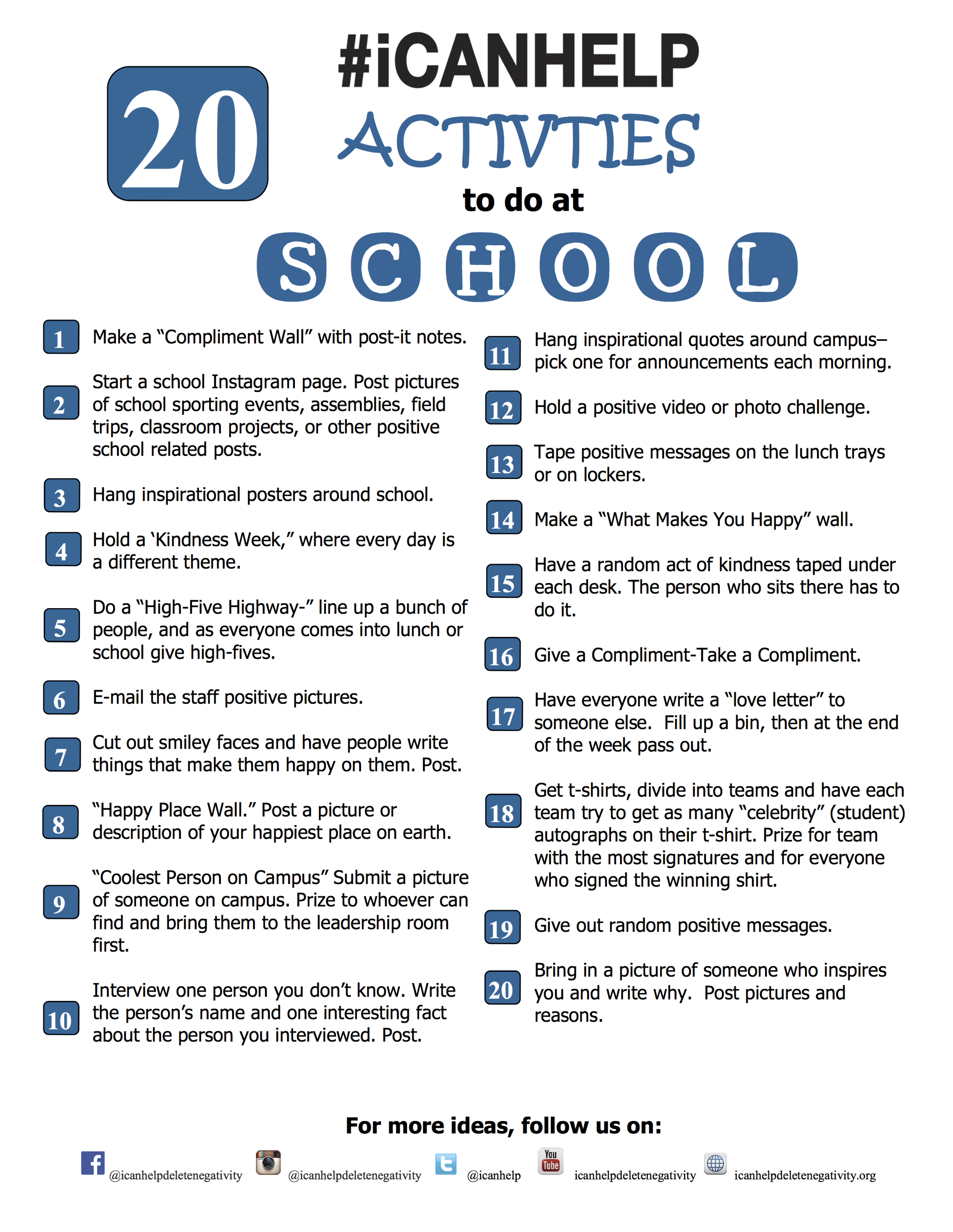Starting #ICANHELP - Starting #ICANHELP at your school is easier than you think. While school assemblies are a great way to kick off #ICANHELP and make a change in your school's online behavior, you can start with something as simple as an event. Here are a few to help get you started on spreading kindness at your school