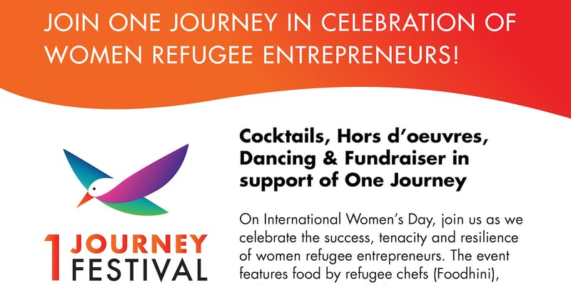 A Celebration of Women Refugee Entrepreneurs with One Journey - March 8, 2019