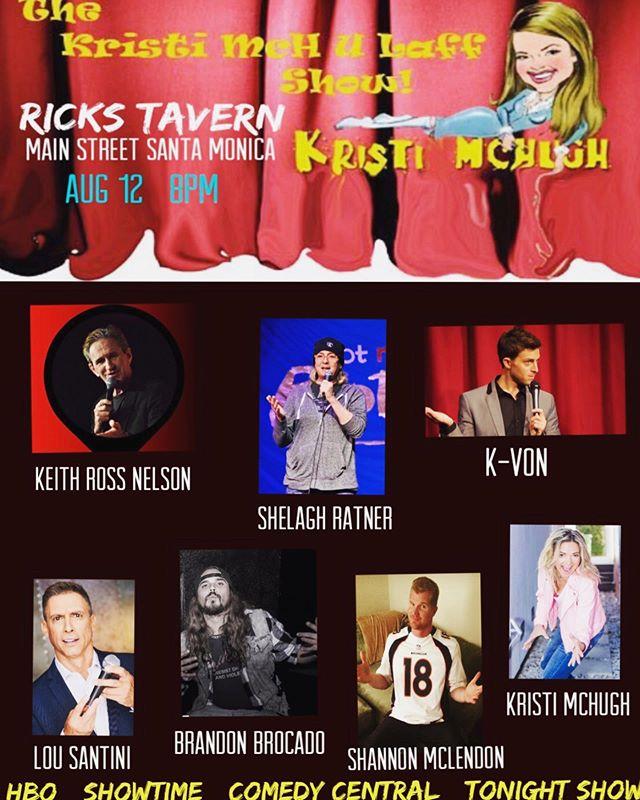 Comedy Show tomorrow night! (8/12/19) @ricks_tavern_on_main ! 8 pm. See you soon! #comedyshow #santamonicabars #mondayfunday #rickstavernonmain #kristimculaffshow @kristimchugh