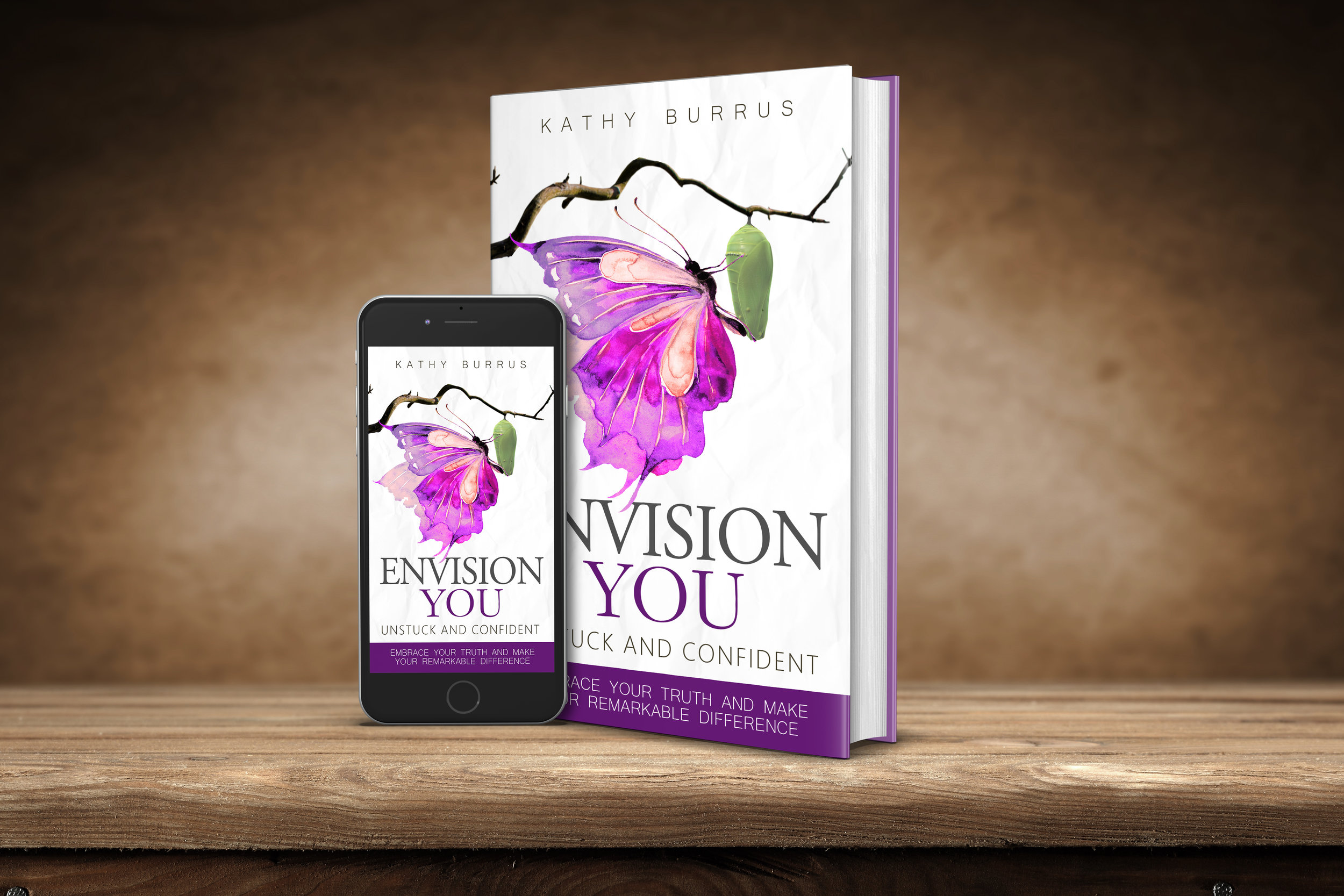 Request your free download of the companion workbook below! - Capture your thoughts and insights as you work through the material in EnVision YOU: UnStuck and Confident