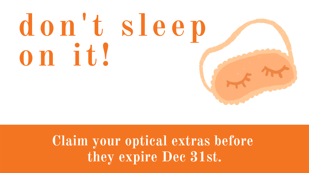 Claim your optical extra before Dec 31