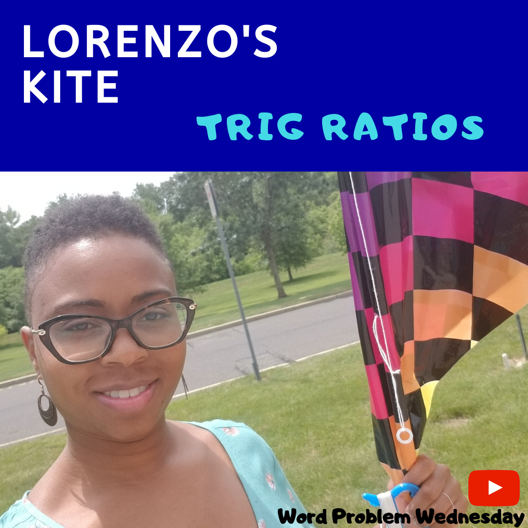 lorenzos-kite_trig-ratios_wordproblemwednesday_instagram.png