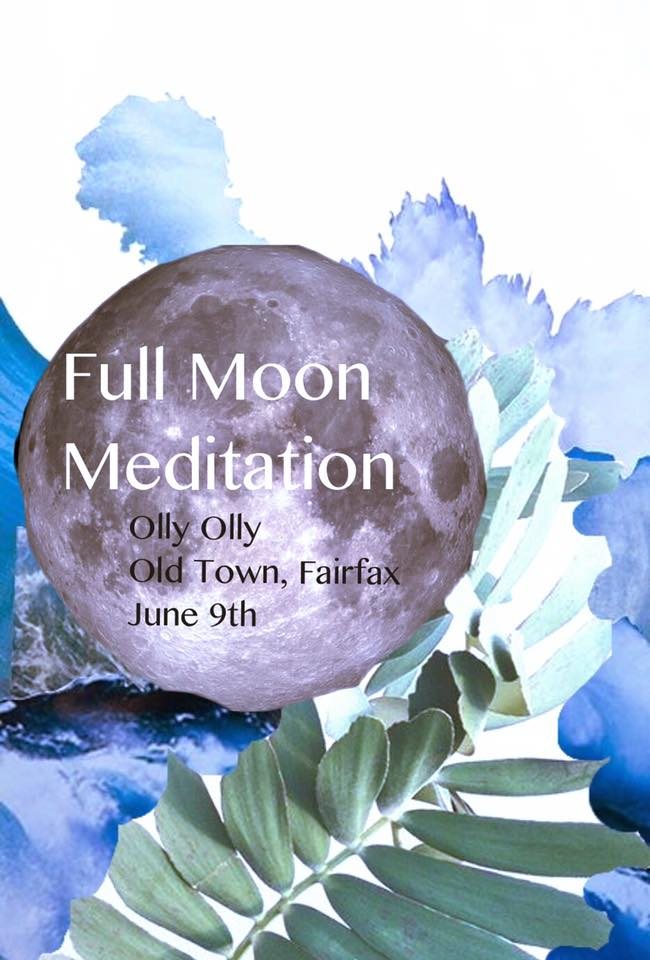 Full Moon Meditation June 9th