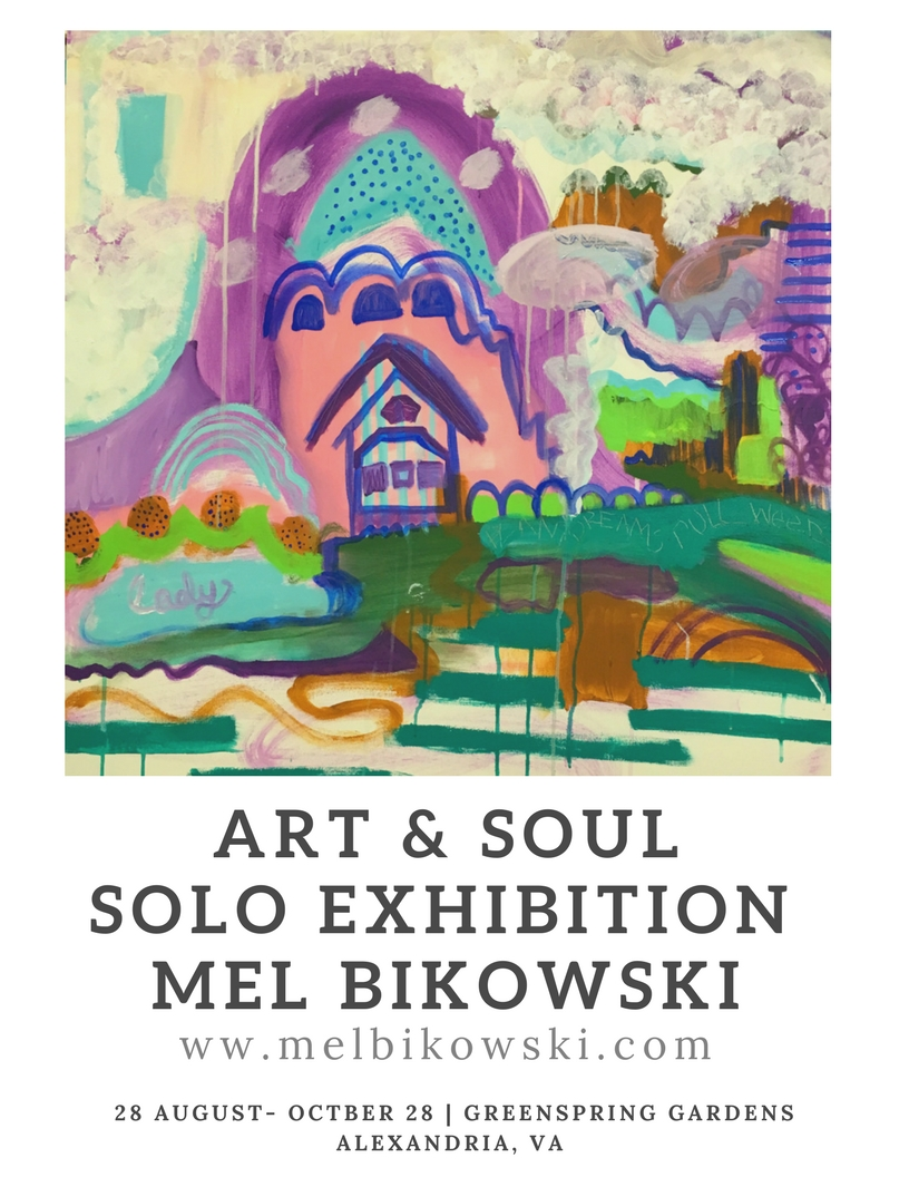 Art & SoulSOlo Exhibition Mel BIkowski.jpg