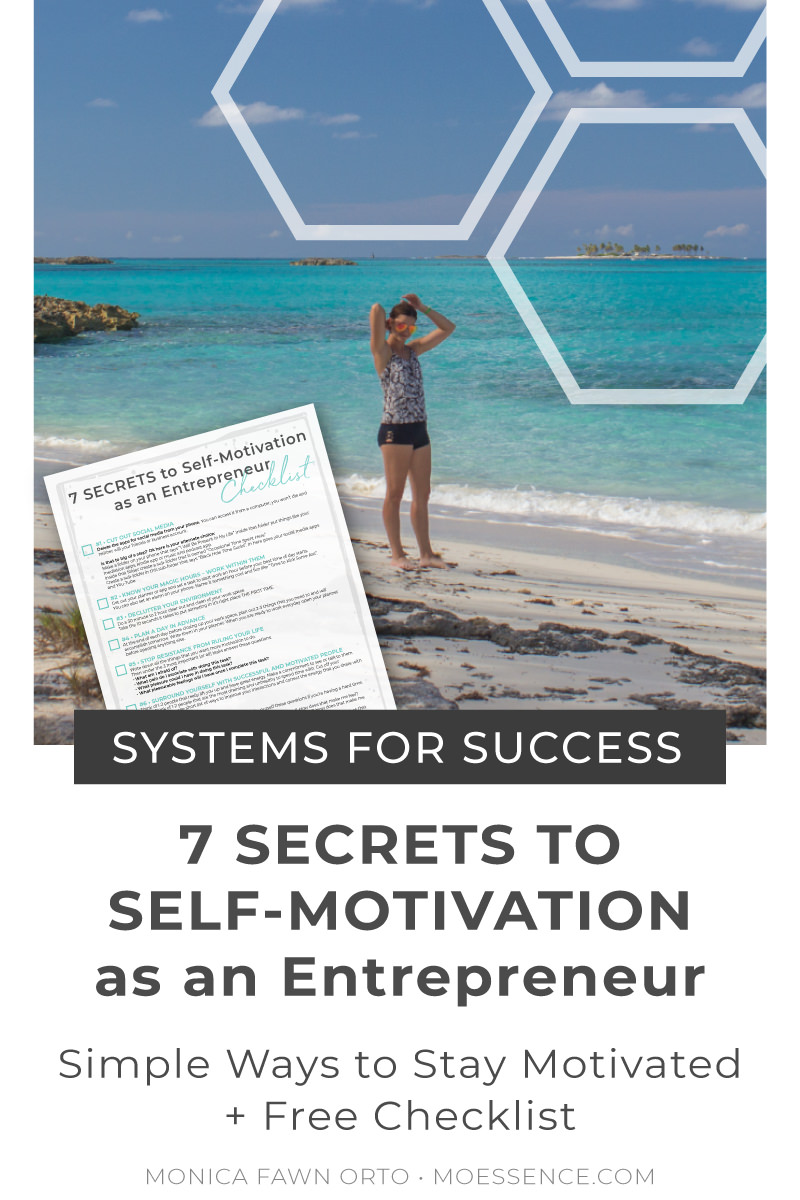 7-secrets-to-self-motivation-as-an-entrepreneur-simple-ways-to-stay-motivated.jpg