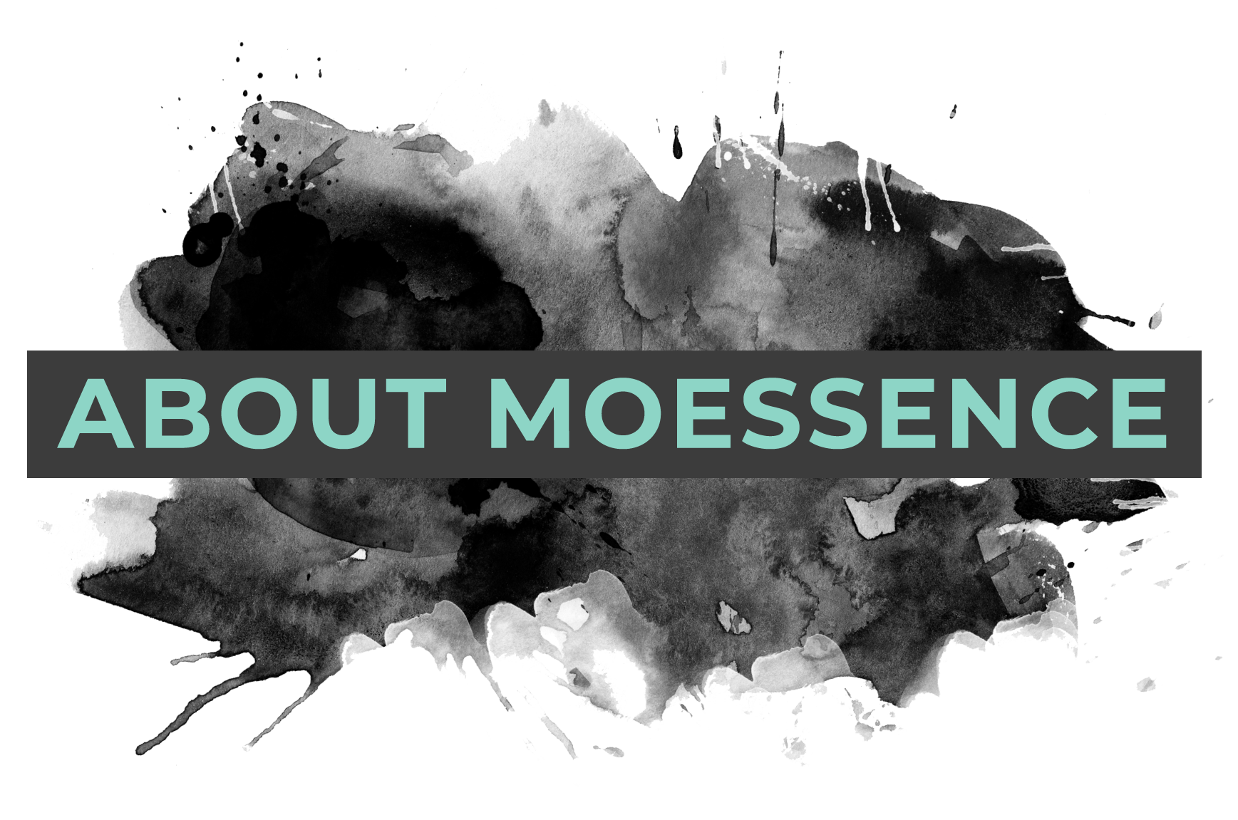 About-moessence.png